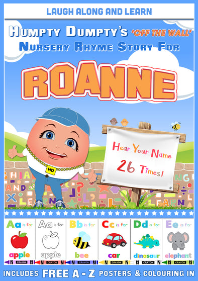 Personalised Nursery Rhyme Story for Roanne (Pronounced RO-wun, Female Version)