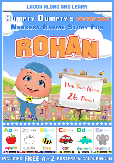 Personalised Nursery Rhyme Story for Rohan (Pronounced ro-HAN, Male Version)