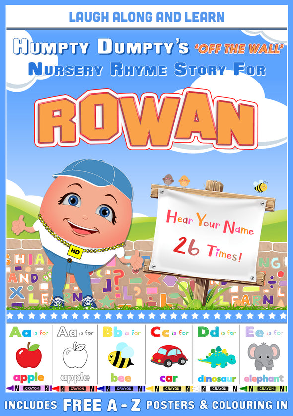 Personalised Nursery Rhyme Story for Rowan (Pronounced ROW-un, Male Version)