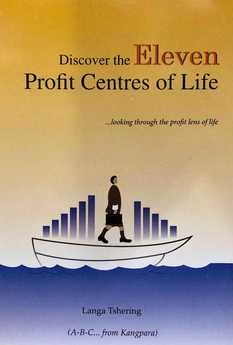 Discover the Eleven Profit Centres of Life
