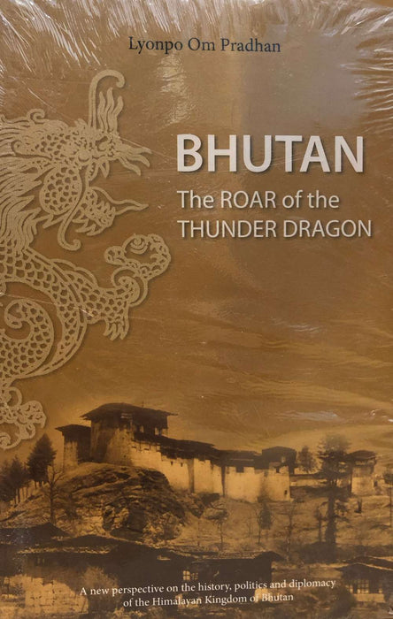 Bhutan the Roar of the Thunder Dragon