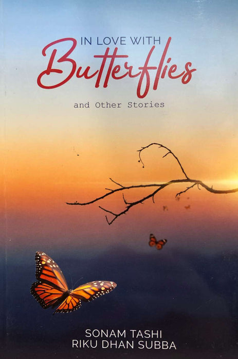 In Love with Butterflies and Other Stories