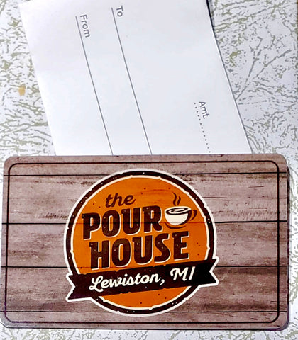 Gift Card $10 - The Pour House of Lewiston, MI