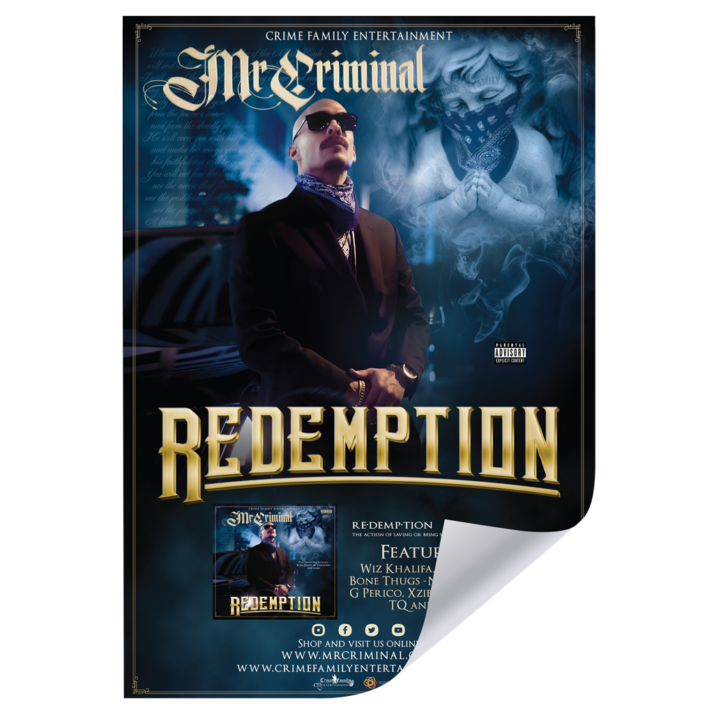 Redemption Poster Hand Signed by Mr. Criminal