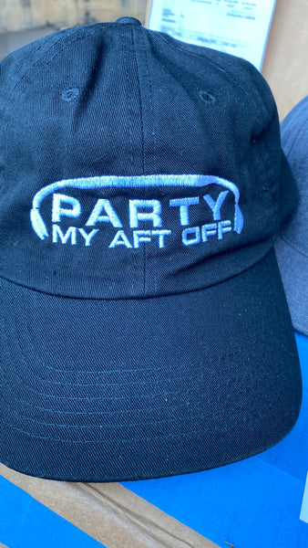 Party My Aft Off Dad Hat
