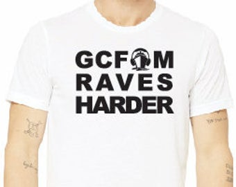 GCFAM RAVES HARDER - WHITE TEE