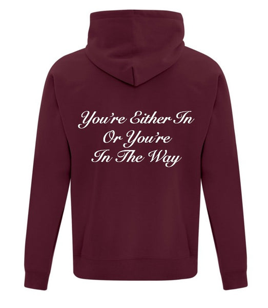 """You're In"" Hoodie"