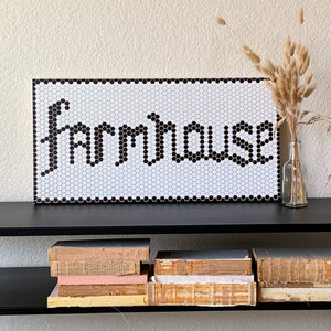 Penny Tile Farmhouse Sign