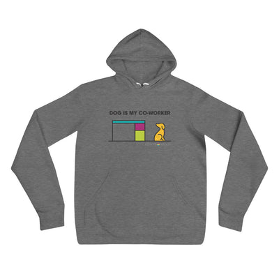 Dog is my co-worker. Unisex hoodie