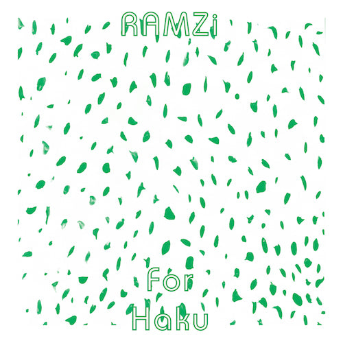 RAMZi - For Haku