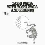 Tashi Wada with Yoshi Wada and Friends - Nue Remixes: Laurel Halo / Julia Holter