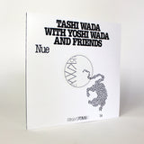 Tashi Wada with Yoshi Wada and Friends - FRKWYS Vol. 14 - Nue