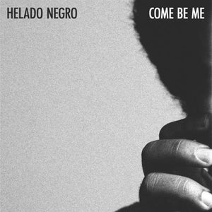 Come Be Me - Helado Negro