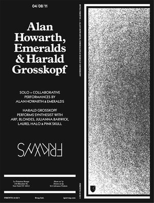 FRKWYS Live <span>Howarth, Grosskopf, Emeralds</span>