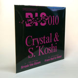 Break the Dawn / From Red To Violet <span>Crystal & S. Koshi</span>