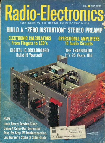 Radio Electronics December 1972 Magazine Back Issue - Vintage Electronics Collectable - Stereo Memorabilia