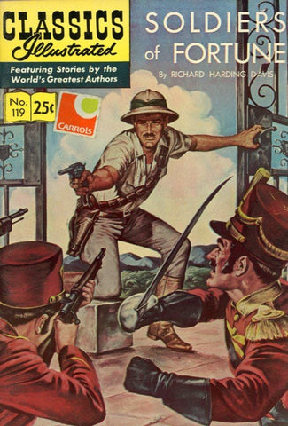 Classics Illustrated No. 119 Spring 1970 Comic Book - Comic Book Collectable - Soldier's Of Fortune Memorabilia
