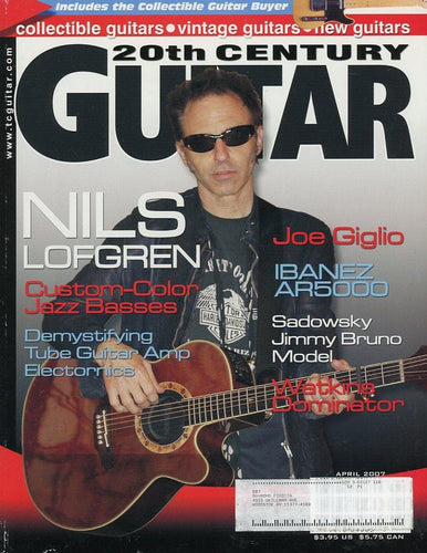 20th Century Guitar - April 2007 (Magazine Back Issue)