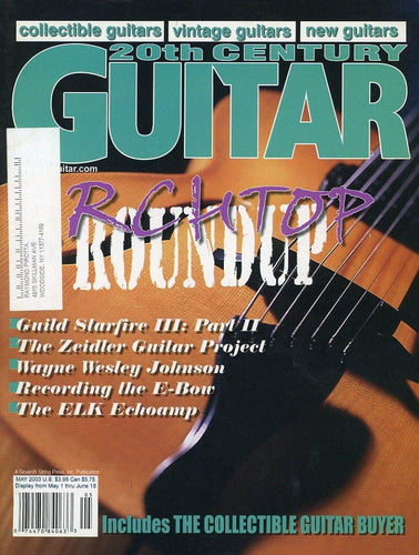 20th Century Guitar - May 2003 (Magazine Back Issue)