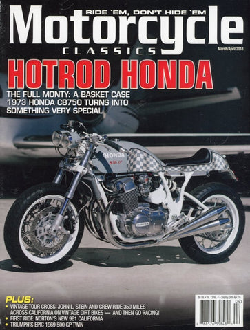 Motorcycle Classics March/April 2018 Magazine Back Issue - Motorcycle Memorabilia - Honda Motorcycle Item