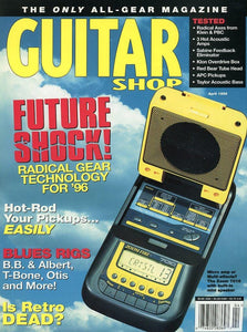Guitar Shop Magazine Back Issue - April 1996