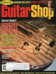 Guitar Shop Magazine Back Issue - March 1999