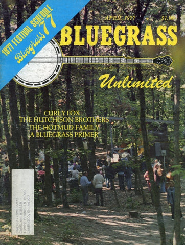 Bluegrass Unlimited Magazine Back Issue - April 1977