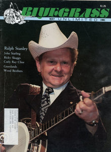Bluegrass Unlimited Magazine Back Issue - May 1981