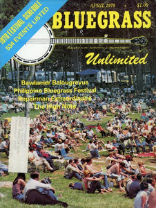 Bluegrass Unlimited Magazine Back Issue - April 1978