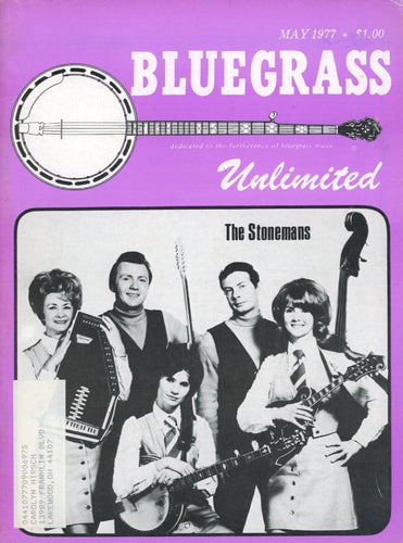 Bluegrass Unlimited Magazine Back Issue - May 1977