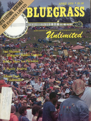 Bluegrass Unlimited Magazine Back Issue - April 1979