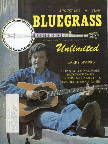 Bluegrass Unlimited Magazine Back Issue - August 1977