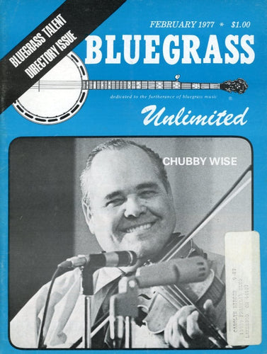 Bluegrass Unlimited Magazine Back Issue - February 1977