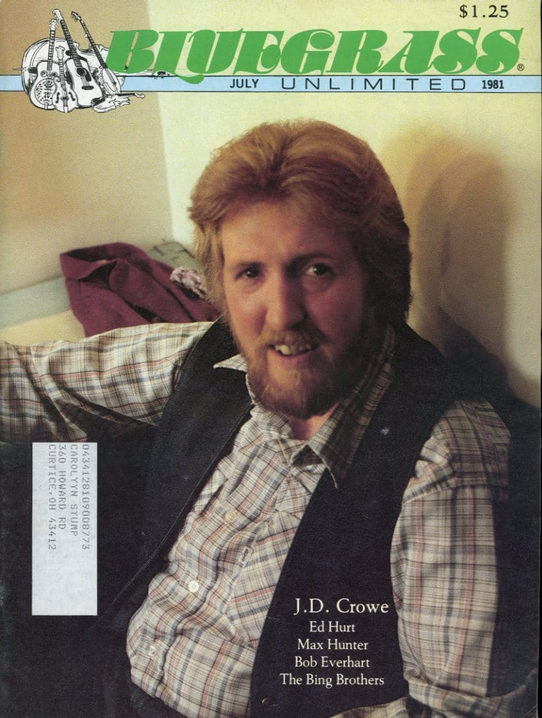 Bluegrass Unlimited Magazine Back Issue - July 1981