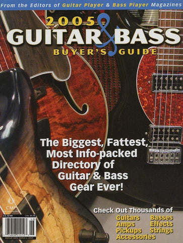 2005 Guitar & Bass Buyer's Guide Magazine Back Issue