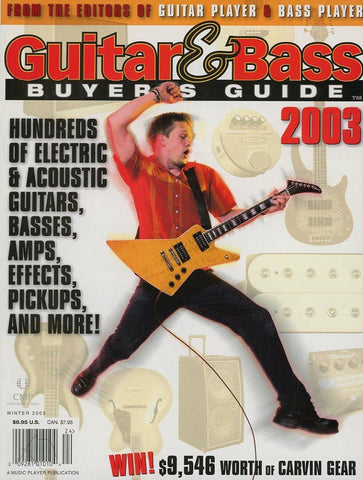 2003 Guitar & Bass Buyer's Guide Magazine Back Issue
