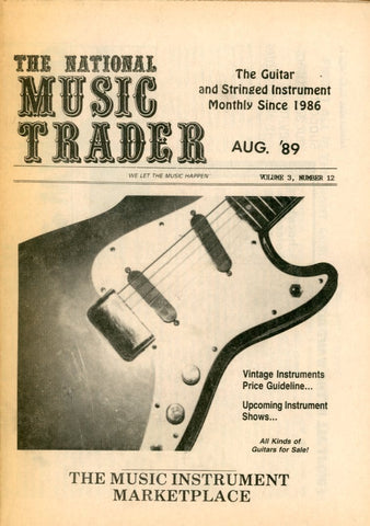 The National Music Trader August 1989 Magazine Back Issue - Vintage Music Memorabilia - Electric Guitar Memorabilia
