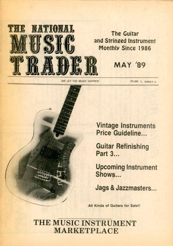 The National Music Trader May 1989 Magazine Back Issue - Vintage Music Memorabilia - Electric Guitar Memorabilia