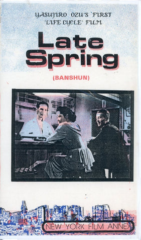 Late Spring (Banshun) VHS Movie (Brand New) - New York Film Annex - Rare Collectible Item
