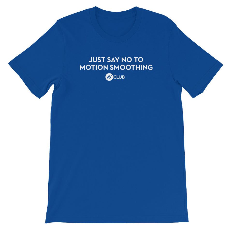 'Just Say No To Motion Smoothing' A.V. Club Headline Tee