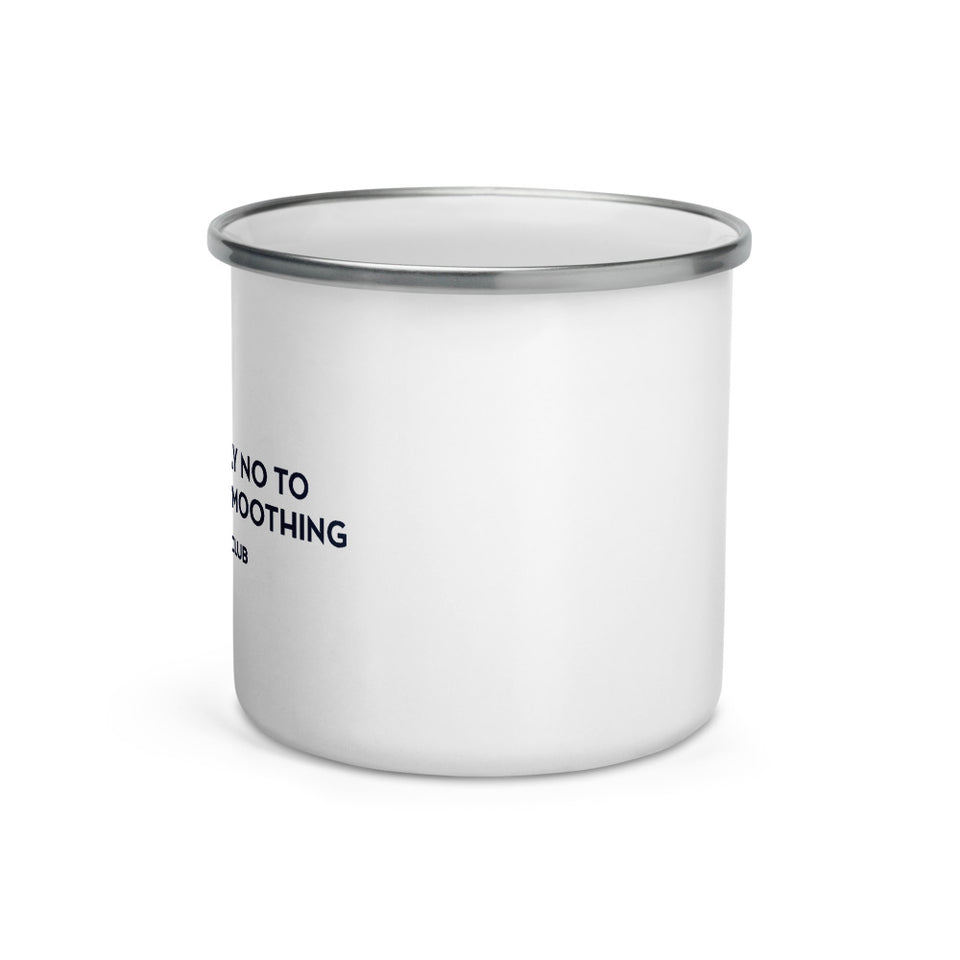 """Say No To Motion Smoothing"" Enamel Mug"