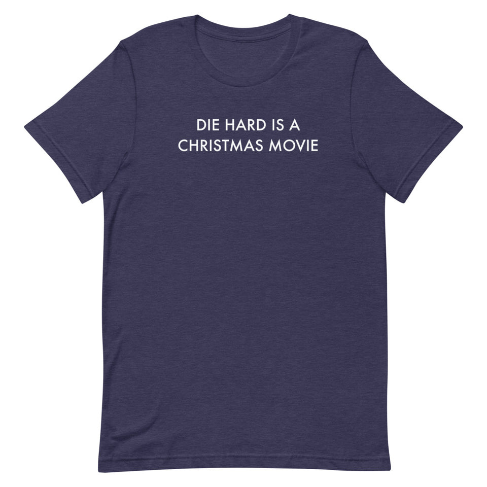 Die Hard Is A Christmas Movie T-Shirt