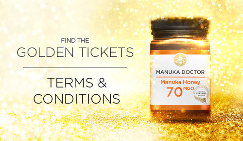 Manuka Doctor 'Golden Ticket' Promotion: Terms & Conditions
