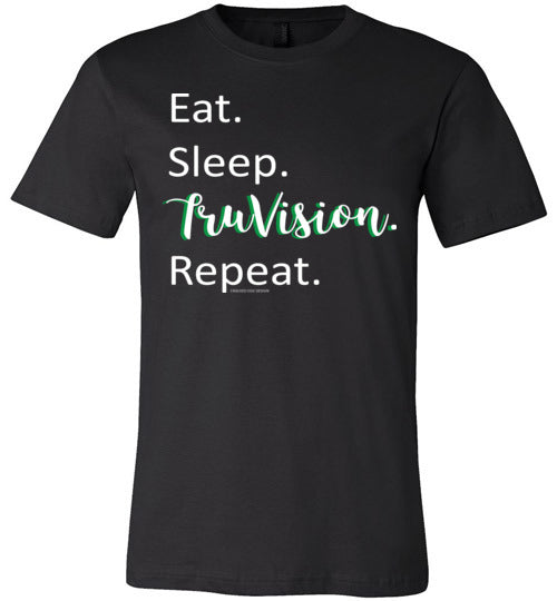 Eat. Sleep. TruVision. Repeat. Canvas Unisex T-Shirt
