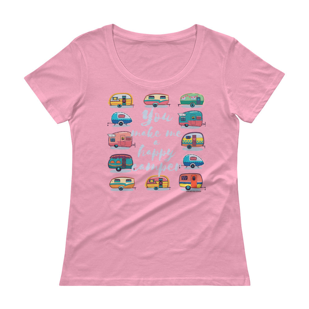 """You make me a happy camper"" Ladies' Scoopneck T-Shirt"