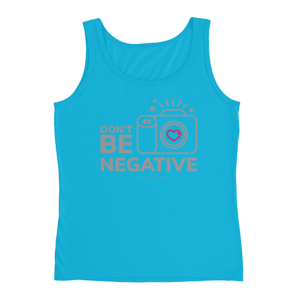 Don't be Negative (Cute heart camera) Ladies' Tank