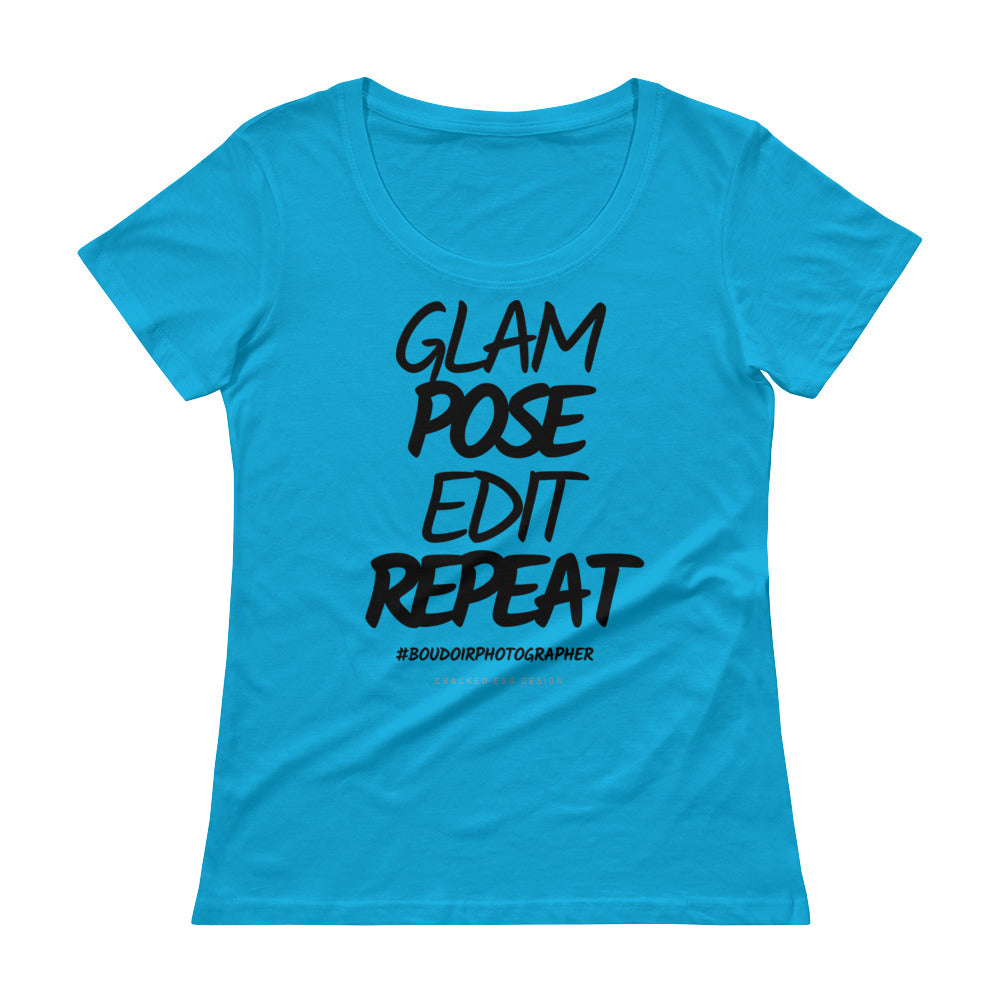 """Glam. Pose. Edit. Repeat"" #Boudoirphotographer Ladies' Scoopneck T-Shirt"