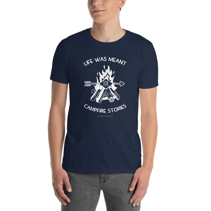 """Life was meant for campfire stories"" Short-Sleeve Unisex T-Shirt"