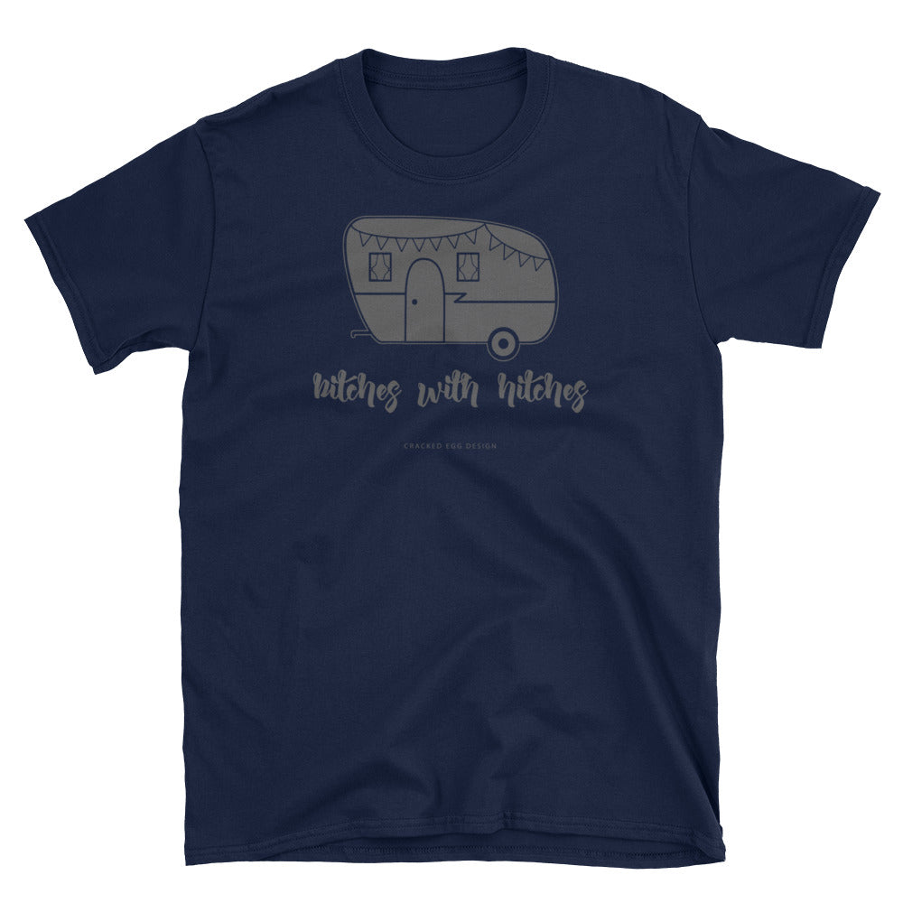 """Bitches with hitches"" vintage travel trailer Funny camping Short-Sleeve Unisex T-Shirt"