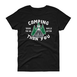 """Camping where the air smells better than you"" Tent Women's short sleeve t-shirt"